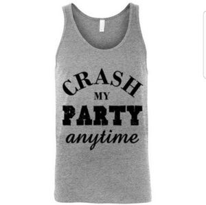 Crash My Party Anytime Tank Top Unisex